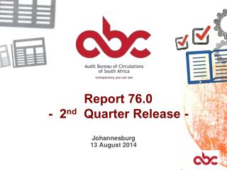 Report 76.0 -  2 nd   Quarter Release -