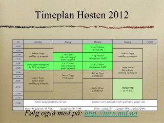 Timeplan Høsten 2012