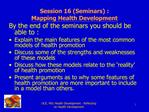 Session 16 Seminars :  Mapping Health Development