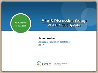 MLAIB Discussion Group MLA & OCLC Update