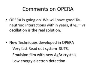 Comments on OPERA