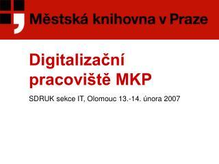 Digitalizační pracoviště MKP