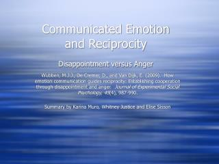 Communicated Emotion  and Reciprocity Disappointment versus Anger
