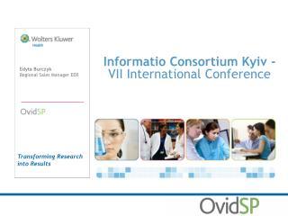Informatio Consortium Kyiv -  VII International Conference