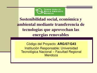Código del Proyecto:  ARG/07/G43