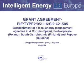 Energy Management  Agency  – Popovo, Bulgaria
