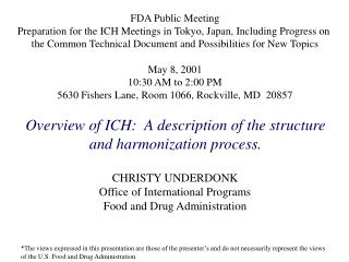 FDA Public Meeting Preparation for the ICH Meetings in Tokyo, Japan, Including Progress on
