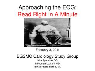 Approaching the ECG: Read Right In A Minute