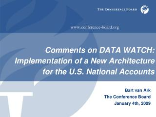 Comments on DATA WATCH: Implementation of a New Architecture  for the U.S. National Accounts