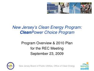 New Jersey�s Clean Energy Program:  Clean Power Choice Program