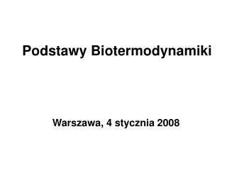 Podstawy Biotermodynamiki