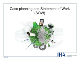Case planning and Statement of Work (SOW)