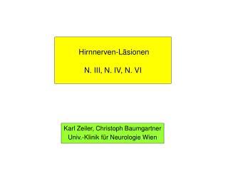 Hirnnerven-L�sionen N. III, N. IV, N. VI