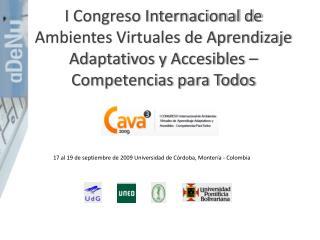17 al 19 de septiembre de 2009 Universidad de Córdoba, Montería - Colombia