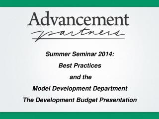 Summer Seminar 2014:  Best Practices  and the  Model Development Department