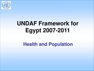 UNDAF Framework for Egypt 2007-2011