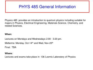 PHYS 485 General Information
