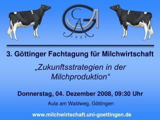 3. Göttinger Fachtagung für Milchwirtschaft