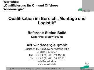 Workshop  �Qualifizierung f�r On- und Offshore Windenergie�