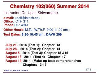 Chemistry  102(060) Summer 2014