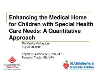 Enhancing the Medical Home for Children with Special Health Care Needs: A Quantitative Approach