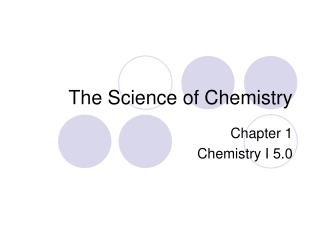 The Science of Chemistry