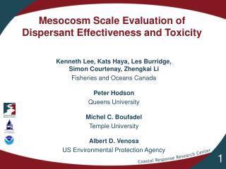 Mesocosm Scale Evaluation of  Dispersant Effectiveness and Toxicity