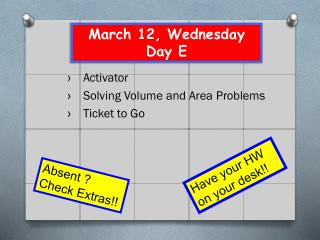 March 12, Wednesday Day E
