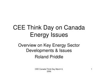 CEE Think Day on Canada Energy Issues