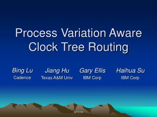Process Variation Aware Clock Tree Routing