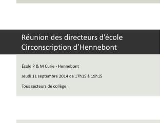Réunion des directeurs d ' école Circonscription d ' Hennebont