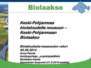 Keski-Pohjanmaa biotaloudella nousuun – Keski-Pohjanmaan Biolaakso Biotaloudesta maaseudun veturi