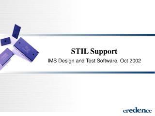 STIL Support