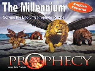 Solving the End-time Prophetic Puzzle
