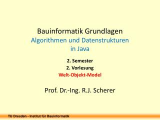 Bauinformatik Grundlagen Algorithmen und Datenstrukturen in Java