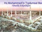 Hz.Muhammed in Toplumsal Barisa Y nelik Etkinlikleri