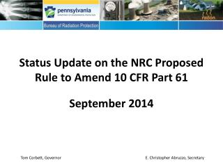 Status Update on the NRC  Proposed Rule to Amend 10 CFR Part 61