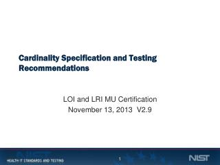 Cardinality Specification and Testing Recommendations