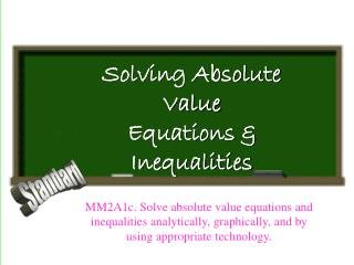 Solving Absolute Value Equations & Inequalities
