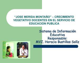 """""""JOSE MERIDA MONTAÑO"""" – CRECIMIENTO VEGETATIVO DOCENTES EN EL SERVICIO DE EDUCACIÓN PUBLICA"""
