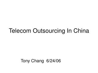 Telecom Outsourcing In China