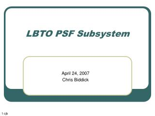 LBTO PSF Subsystem