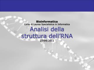 Analisi della struttura dell�RNA