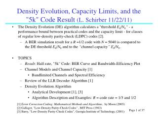 Density Evolution, Capacity Limits, and the
