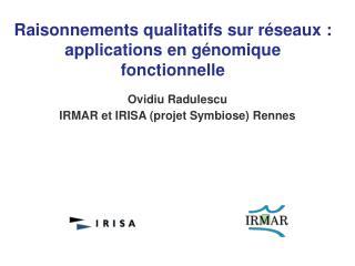 Raisonnements qualitatifs sur réseaux : applications en génomique fonctionnelle