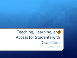 Teaching, Learning, and Access  for Students with Disabilities