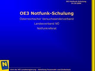 OE3 Notfunk-Schulung Österreichischer Versuchssenderverband  Landesverband NÖ Notfunkreferat