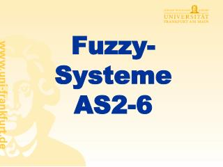 Fuzzy-Systeme AS2-6