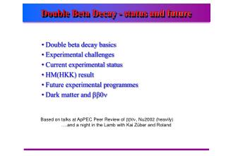 Double Beta Decay - status and future