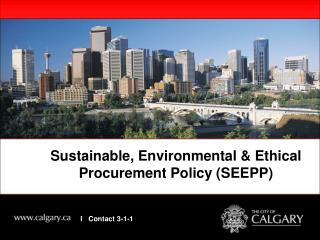 Sustainable, Environmental & Ethical Procurement Policy (SEEPP)